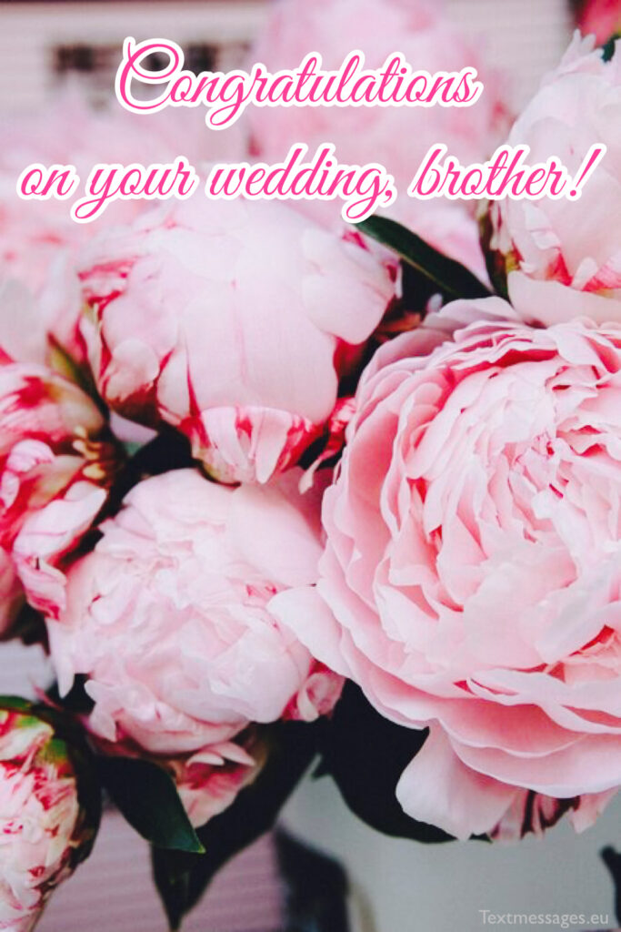 Best marriage quotes for brother