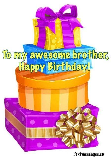 Top 50 Happy Birthday Wishes For Brother (With Images)