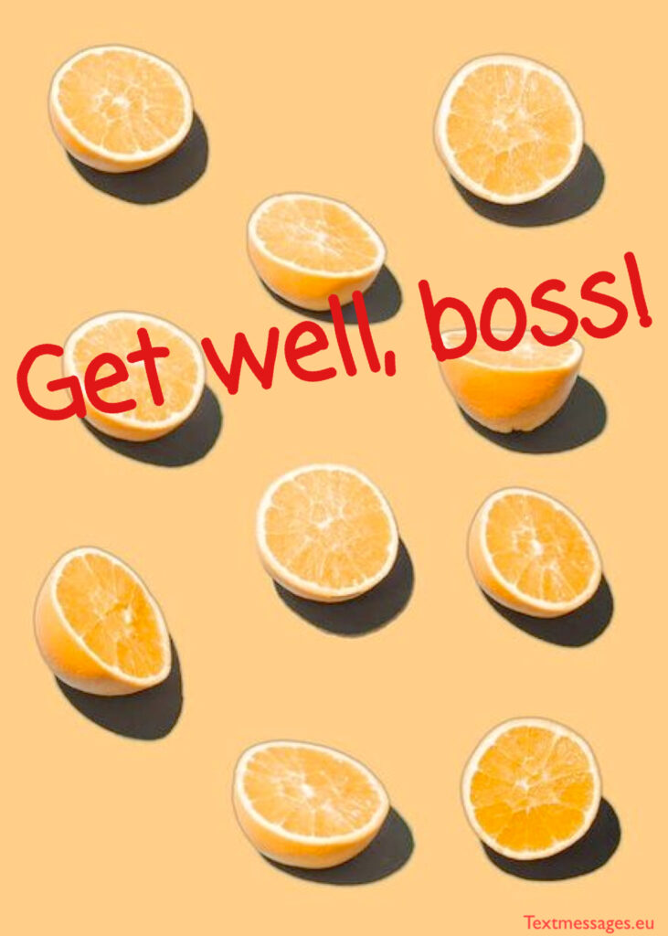 Get well soon quotes for boss