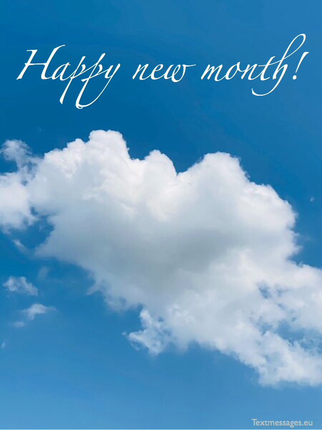 Top 50 Happy New Month Messages, Images And New Month Wishes