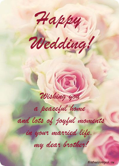 50 Wedding Wishes For Brother Textmessageseu